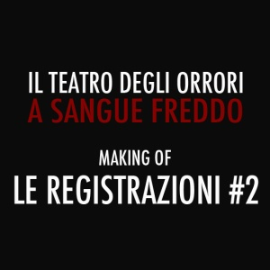 TDO_A_SANGUE_FREDDO_REGISTRAZIONI_2