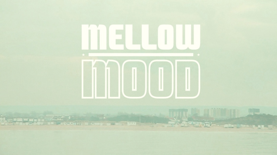 mellowmood